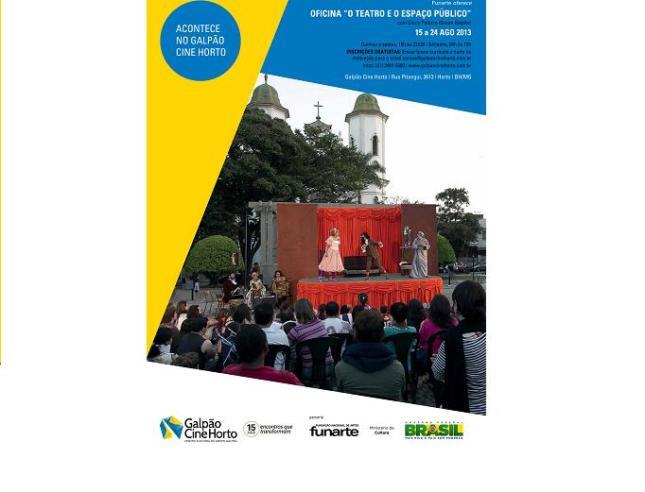 Cartaz_post_Oficina-O-Teatro-e-o-espaco-publico_Chico-Pelucio_programa-de-oficinas-2013_MG_Foto-Thiago-Moura